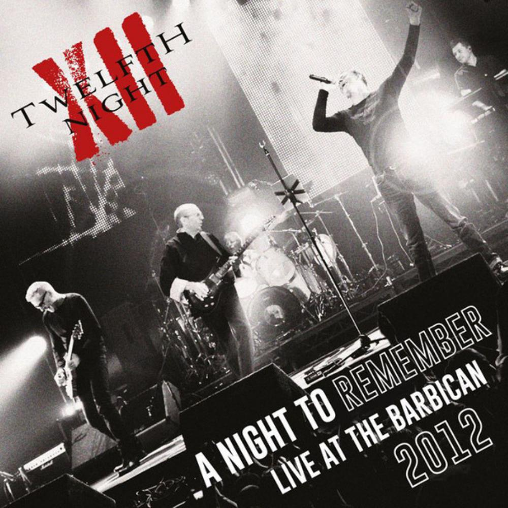 A Night To Remember by TWELFTH NIGHT album cover