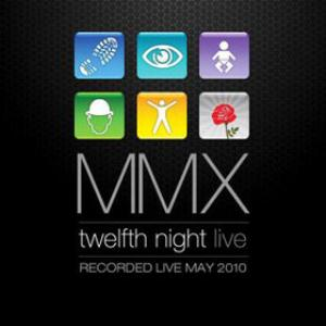 Twelfth Night MMX album cover