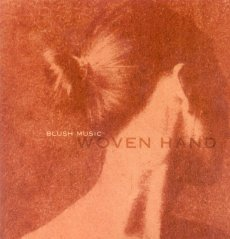 Woven Hand - Blush Music CD (album) cover