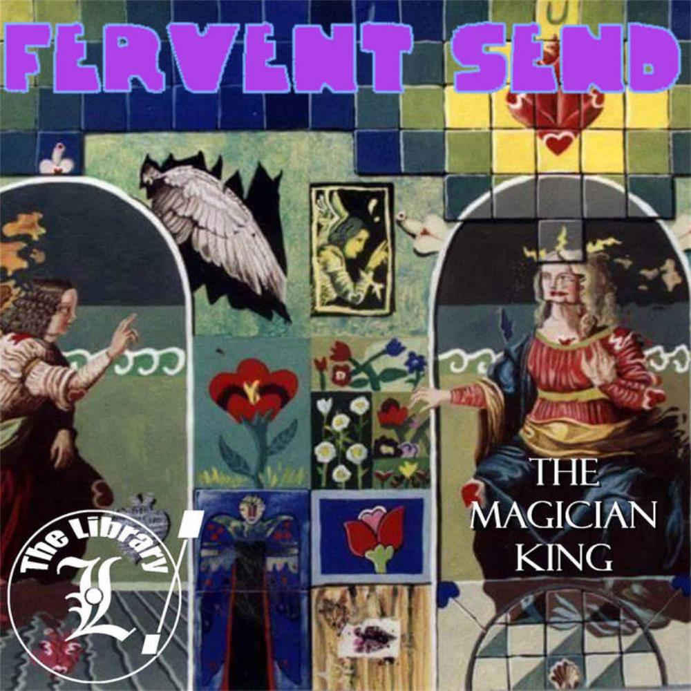 The Magician King by FERVENT SEND album cover