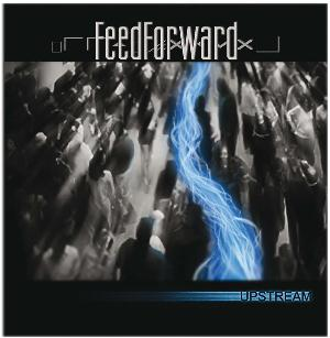 Upstream by FEEDFORWARD album cover