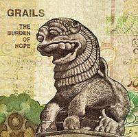 Grails The Burden Of Hope album cover