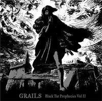 Grails Black Tar Prophecies Vol. II album cover