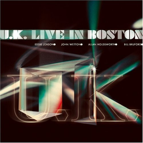 UK - Live In Boston CD (album) cover