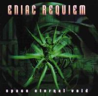 Eniac Requiem Space Eternal Void album cover