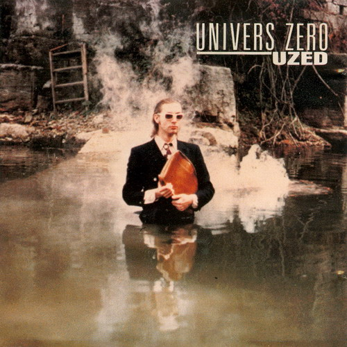 Uzed by UNIVERS ZERO album cover