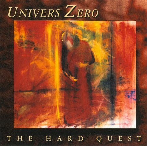 Univers Zero - The Hard Quest CD (album) cover