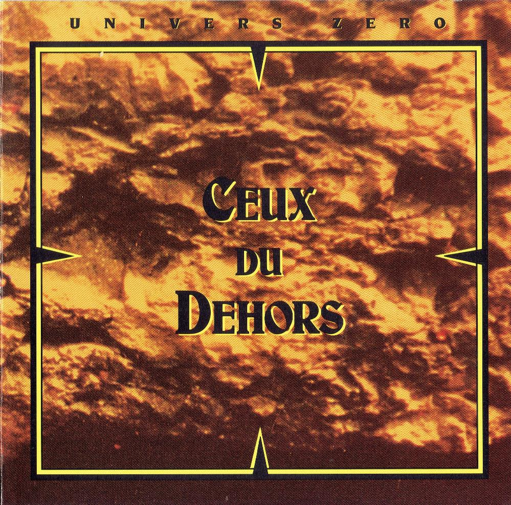Univers Zero - Ceux Du Dehors CD (album) cover