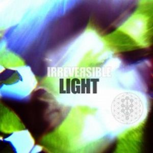 Irreversible Light album cover