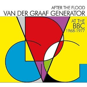 Van Der Graaf Generator After the Flood: At The BBC 1968 - 1977 album cover