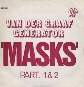 Van Der Graaf Generator Masks Part 1 / Masks Part 2 album cover
