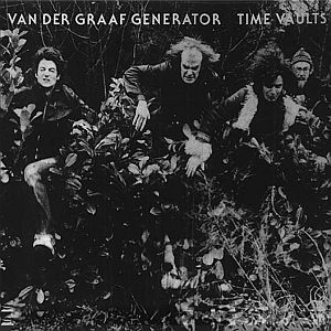 Van Der Graaf Generator - Time Vaults CD (album) cover