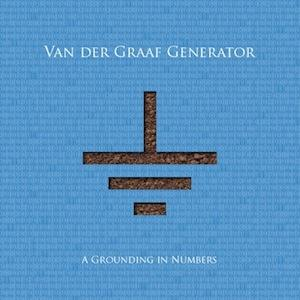 Van Der Graaf Generator A Grounding In Numbers album cover