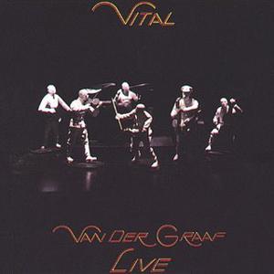 Van Der Graaf Generator Vital album cover