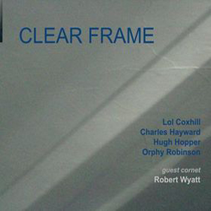 Clear Frame Clear Frame album cover