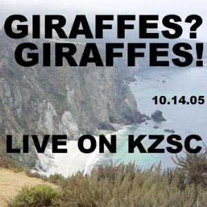 Giraffes? Giraffes! - Live On KZSC CD (album) cover