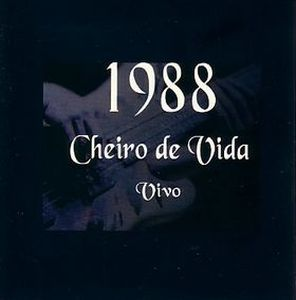 Cheiro De Vida 1988 - Vivo album cover