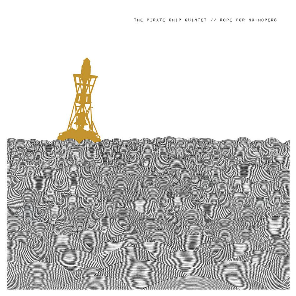 Rope for No-Hopers by PIRATE SHIP QUINTET, THE album cover