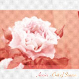 Anoice Out Of Season album cover
