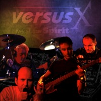 Versus X Live at the Spirit album cover