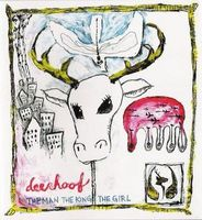 The Man, The King, The Girl by DEERHOOF album cover