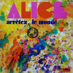Arrêtez Le Monde  by ALICE album cover
