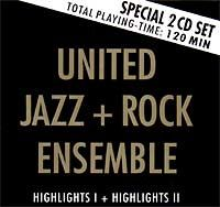 The  United Jazz And Rock Ensemble Highlights I + Highlights II album cover