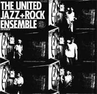 The  United Jazz And Rock Ensemble LIVE IN BERLIN album cover