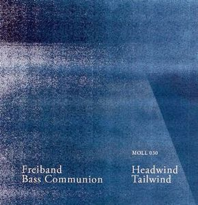 Bass Communion Headwind/Tailwind (with Freiband) album cover