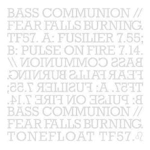 Bass Communion Bass Communion / Fear Falls Burning album cover