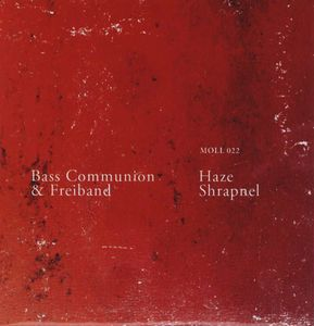 Haze Shrapnel (with Freiband) by BASS COMMUNION album cover