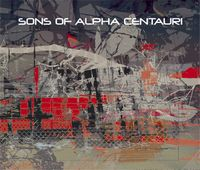 Sons of Alpha Centauri - Sons of Alpha Centauri CD (album) cover