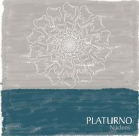 Núcleos by PLATURNO album cover