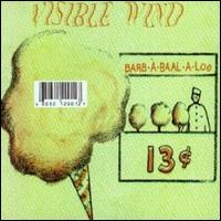 Barb-A-Baal-A-Loo  by VISIBLE WIND album cover