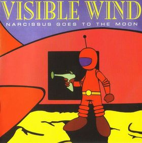 Visible Wind Narcissus goes to the Moon  album cover