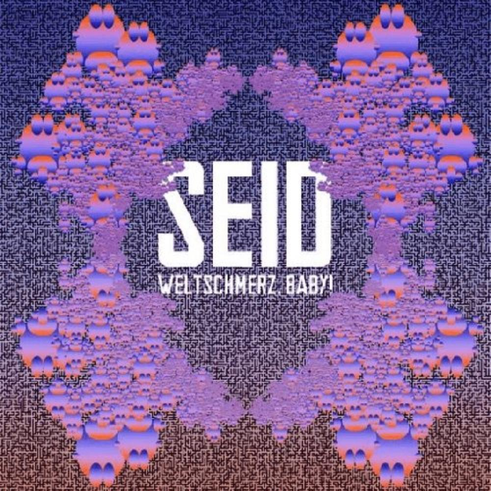 Weltschmerz, Baby! by Seid album rcover