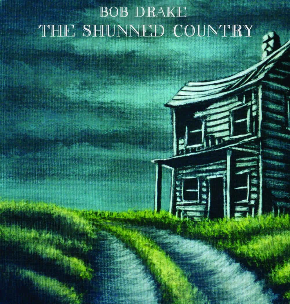 The Shunned Country by DRAKE, BOB album cover