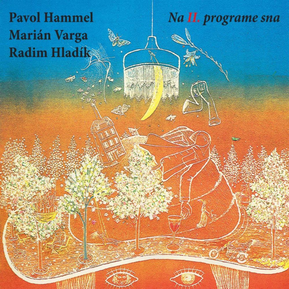 Pavol Hammel, Marián Varga, Radim Hladík: Na II. Programe Sna by VARGA, MARIÁN album cover