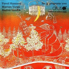 Na II. Programe Sna (with Pavol Hammel and Radim Hladik) by VARGA, MARIÁN album cover