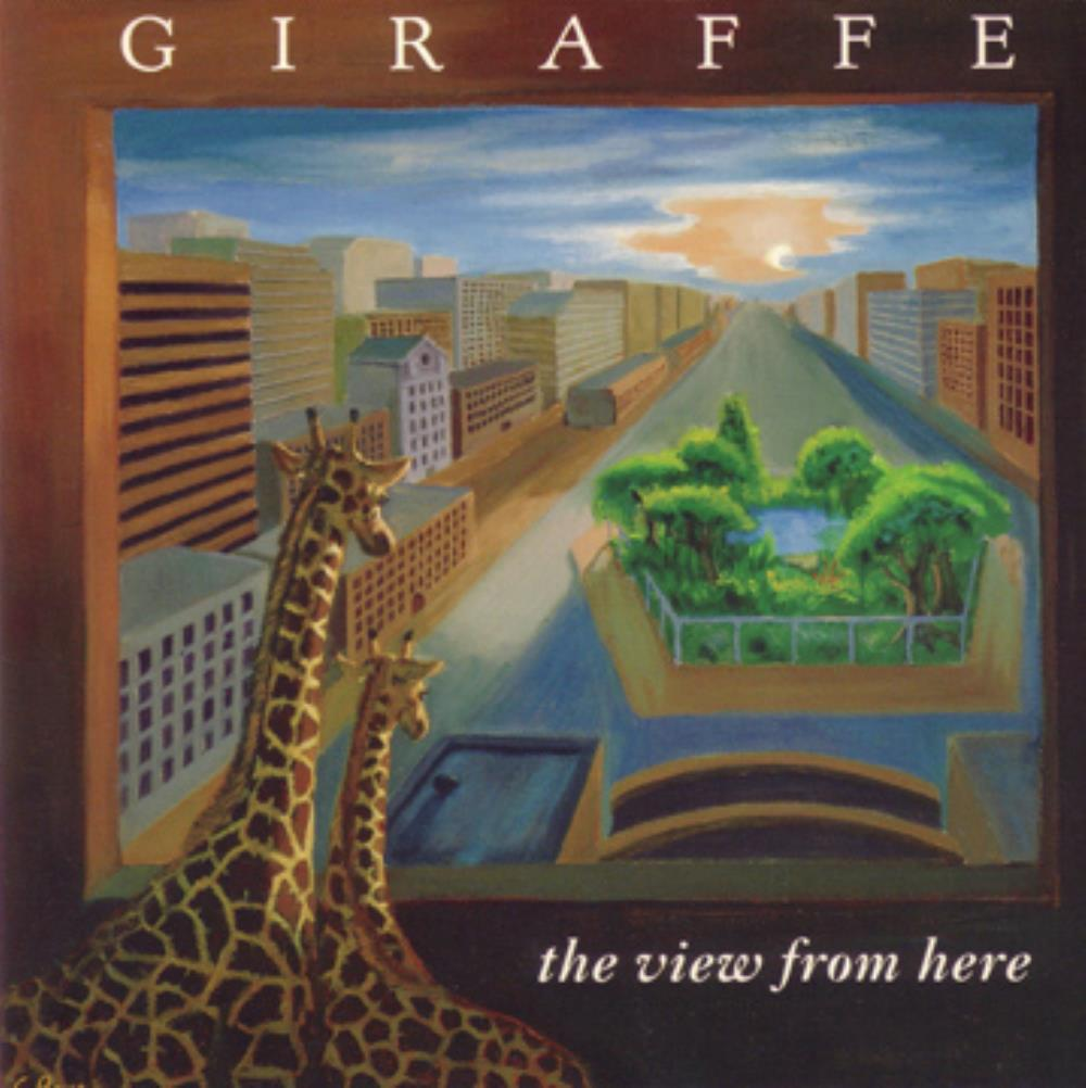 The View From Here by GIRAFFE album cover