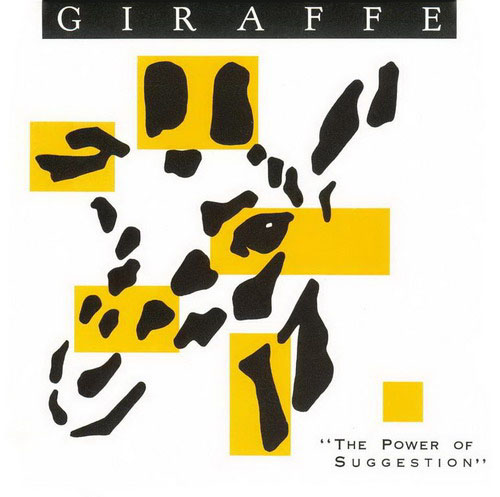 Giraffe The Power Of Suggestion album cover