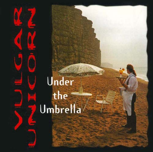 Under The Umbrella  by VULGAR UNICORN album cover