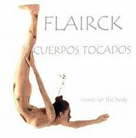 Flairck Cuerpos Tocados: Music for the Body album cover