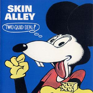 Skin Alley - Two Quid Deal?  CD (album) cover