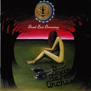 Dead But Dreaming by DIVINE BAZE ORCHESTRA, THE album cover