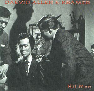 Daevid Allen Hit Men (with Kramer) album cover
