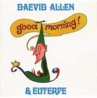 Daevid Allen Good Morning! album cover
