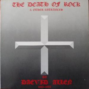 Daevid Allen The Death Of Rock & Other Entrances album cover