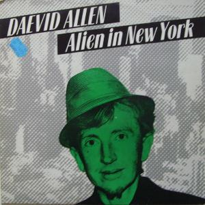 Daevid Allen Alien in New York album cover
