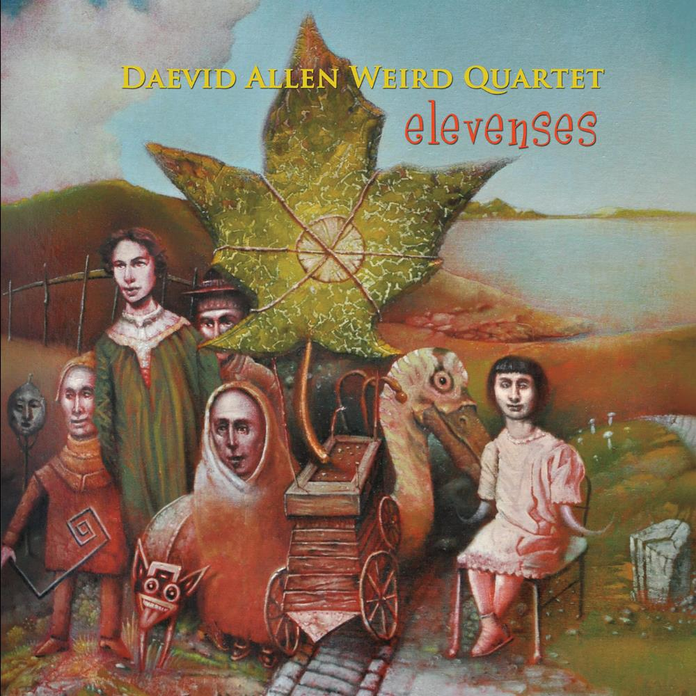 Daevid Allen Weird Quartet: Elevenses by ALLEN, DAEVID album cover